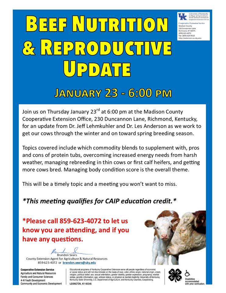 Beef Nutrition & Reproductive Update